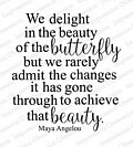 Delight in the Beauty - Cling Rubber Stamp