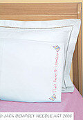 Thank Heaven for Little Girls Perle Edge Pillowcase