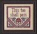 This Too Shall Pass - Cross Stitch Pattern