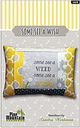 Some See A Wish Pillow - Cross Stitch Kit